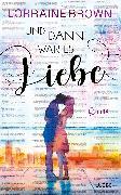 Cover-Bild zu Und dann war es Liebe (eBook) von Brown, Lorraine