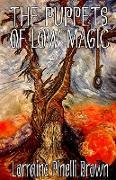 Cover-Bild zu The Puppets of Low Magic von Brown, Lorraine Pinelli