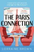 Cover-Bild zu Paris Connection (eBook) von Brown, Lorraine