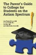 Cover-Bild zu The Parent's Guide to College for Students on the Autism Spectrum von Thierfeld Brown, Edd Jane