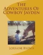 Cover-Bild zu The Adventures Of Cowboy Jayden von Brown, Lorraine