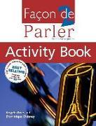 Cover-Bild zu Facon De Parler 2 Activity Book: French For Beginners von Aries, Angela