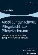 Cover-Bild zu Ausbildungsnachweis Pflegefachfrau/Pflegefachmann (eBook) von Henke, Friedhelm