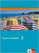 Cover-Bild zu Cours intensif 2. Schülerbuch von Gauvillé, Marie