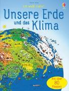 Cover-Bild zu Ich weiß mehr! Unsere Erde und das Klima von Daynes, Katie