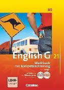 Cover-Bild zu English G 21, Ausgabe B, Band 5: 9. Schuljahr, Workbook mit e-Workbook und CD-Extra - Lehrerfassung, Mit Wörterverzeichnis zum Wortschatz der Bände 1-5 auf CD von Seidl, Jennifer