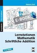 Cover-Bild zu Lernstationen Mathematik: Schriftliche Addition (eBook) von Keil, Marion