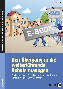 Cover-Bild zu Den Übergang in die weiterführende Schule managen (eBook) von Keil, Marion