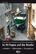 Cover-Bild zu In 90 Tagen auf die Strasse von Beck, Joachim
