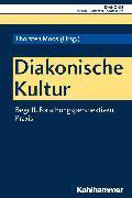 Cover-Bild zu Diakonische Kultur (eBook) von Reber, Joachim (Beitr.)