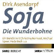 Cover-Bild zu Soja - Die Wunderbohne (Audio Download) von Asendorpf, Dirk