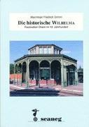 Cover-Bild zu Die historische Wilhelma von Grimm, Friedrich Maximilian