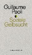 Cover-Bild zu Soziale Gelbsucht (eBook) von Paoli, Guillaume