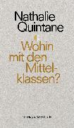 Cover-Bild zu Wohin mit den Mittelklassen? (eBook) von Quintane, Nathalie