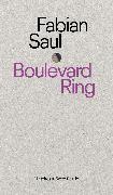 Cover-Bild zu Boulevard Ring (eBook) von Saul, Fabian