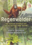 Cover-Bild zu Regenwälder (eBook) von Reichholf, Josef H.