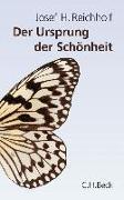 Cover-Bild zu Der Ursprung der Schönheit von Reichholf, Josef H.