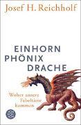 Cover-Bild zu Einhorn, Phönix, Drache von Reichholf, Josef H.