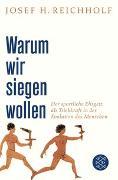 Cover-Bild zu Warum wir siegen wollen von Reichholf, Josef H.