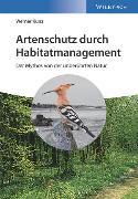 Cover-Bild zu Artenschutz durch Habitatmanagement von Kunz, Werner