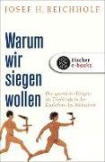 Cover-Bild zu Warum wir siegen wollen (eBook) von Reichholf, Josef H.