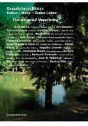 Cover-Bild zu Gespräche im Garten - Kultur, Natur, Gutes Leben von Bartha, Bela