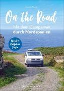 Cover-Bild zu On the Road Mit dem Campervan durch Nordspanien
