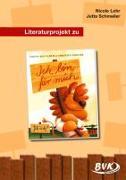 Cover-Bild zu Literaturprojekt zu Ich bin für mich von Lohr, Nicole