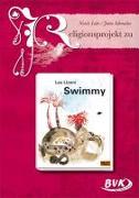 """Cover-Bild zu Religionsprojekt zu """"Swimmy"""" von Lohr, Nicole"""