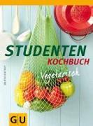 Cover-Bild zu Studentenkochbuch vegetarisch von Kintrup, Martin