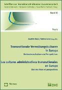 Cover-Bild zu Transnationale Verwaltungskulturen in Europa von Beck, Joachim (Hrsg.)