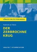 Cover-Bild zu Der zerbrochne Krug von Heinrich von Kleist von Kleist, Heinrich von