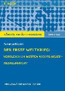 Cover-Bild zu Der Erste Weltkrieg: Vergleich Im Westen nichts Neues - Heeresbericht (eBook) von Remarque, Erich Maria