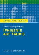 Cover-Bild zu Iphigenie auf Tauris von Johann Wolfgang von Goethe. Textanalyse und Interpretation mit ausführlicher Inhaltsangabe und Abituraufgaben mit Lösungen (eBook) von Goethe, Johann Wolfgang von