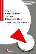 Cover-Bild zu Vom Schreiben auf dem Bitterfelder Weg (eBook) von Bernhardt, Rüdiger
