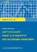 Cover-Bild zu Goethes Faust - Faust als Prototyp des modernen Menschen? (eBook) von Bernhardt, Rüdiger