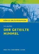 Cover-Bild zu Der geteilte Himmel. Königs Erläuterungen (eBook) von Wolf, Christa