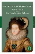 Cover-Bild zu Maria Stuart / Die Jungfrau von Orleans von Schiller, Friedrich