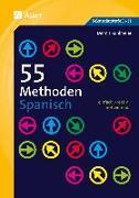 Cover-Bild zu 55 Methoden Spanisch von Kuhlmeier, Dennis