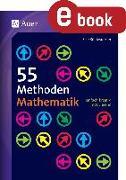 Cover-Bild zu 55 Methoden Mathematik (eBook) von Königsdorfer, Elke