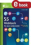 Cover-Bild zu 55 Webtools für den Unterricht (eBook) von Busch, Michael