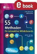 Cover-Bild zu 55 Methoden für interaktive Whiteboards (eBook) von Boelmann, Jan M.