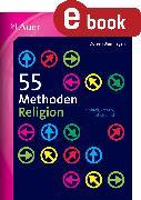 Cover-Bild zu 55 Methoden Religion (eBook) von Blumhagen, Doreen