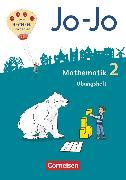 Cover-Bild zu Jo-Jo Mathematik, Allgemeine Ausgabe 2018, 2. Schuljahr, Übungsheft von Becherer, Joachim