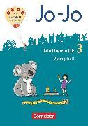 Cover-Bild zu Jo-Jo Mathematik, Allgemeine Ausgabe 2018, 3. Schuljahr, Übungsheft von Becherer, Joachim