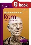 Cover-Bild zu Stationentraining Rom (eBook) von Schmitz, Claudia