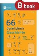 Cover-Bild zu 66 Spielideen Geschichte (eBook) von Schmitz, Claudia