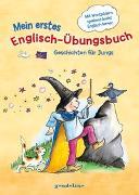 Cover-Bild zu Mein erstes Englisch-Übungsbuch - Geschichten für Jungs von Färber, Werner
