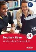 Cover-Bild zu Deutsch üben. Wortschatz & Grammatik B2 von Billina, Anneli