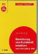 Cover-Bild zu Berechnung von Kunststoffbehältern. CD-ROM für Windows von Bullack, Hans-Jürgen